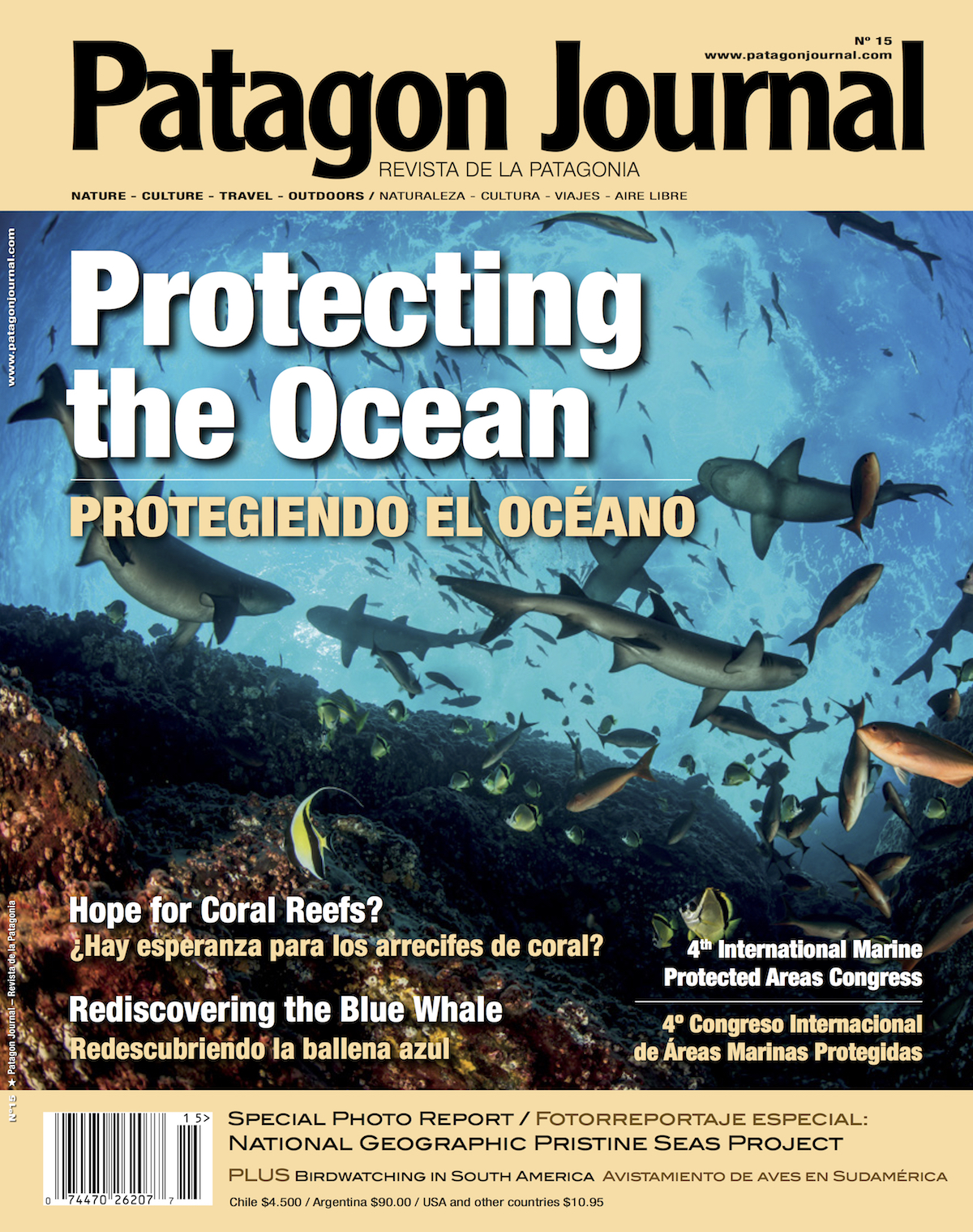 In Issue 15 Of Patagon Journal About Two Thirds The 104 Pages Contain Diverse Articles Marine Conservation Award Winning Journalist David Helvarg